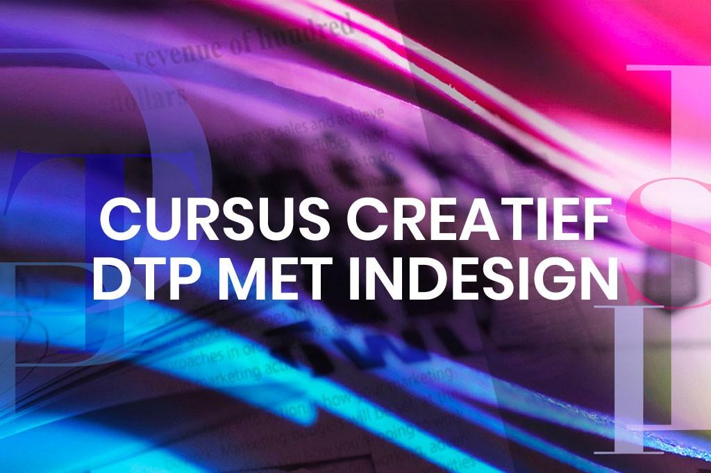 Opleiding Creatief DTP met InDesign